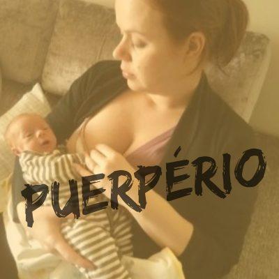 momento pós-parto: puerpério